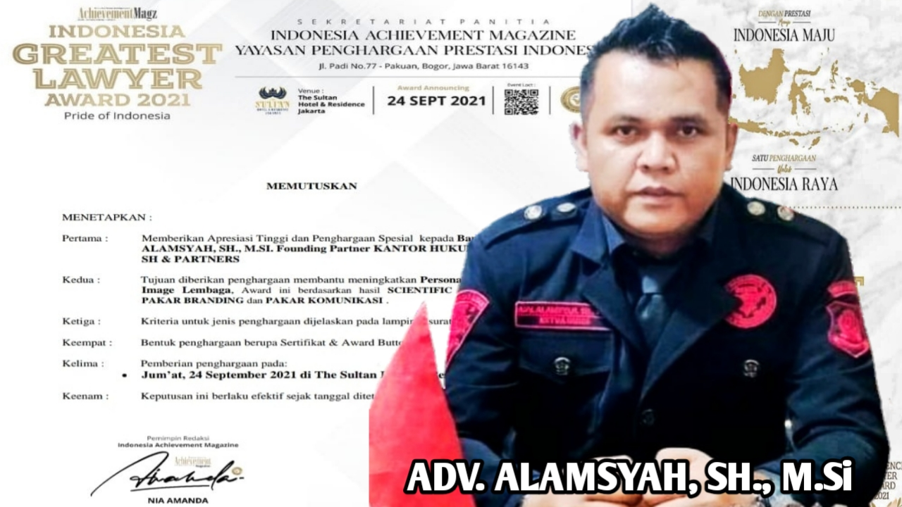 Dengan Prestasi Yang Gemilang, Advokat Alamsyah Terima Platinum Lawyer Indonesia Award 2021